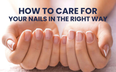 How to care for your nails in the right way